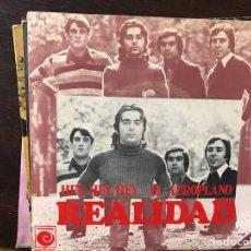 Discos de vinilo: REALIDAD. HEY,HEY,HEY. EL AEROPLANO. Lote 117173764