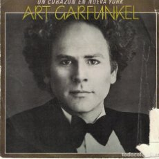 Discos de vinilo: ART GARFUNKEL - A HEART IN NEW YORK / IS THIS LOVE (SINGLE ESPAÑOL, CBS 1981). Lote 117192763
