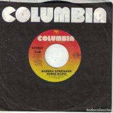 Discos de vinilo: BARBRA STREISAND - WOMAN IN LOVE / RUN WILD (SINGLE USA, COLUMBIA 1980). Lote 117200647