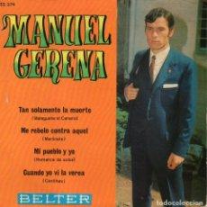 Discos de vinilo: MANUEL GERENA, EP, TAN SOLAMENTE LA MUERTE + 3, AÑO 1970. Lote 117206243