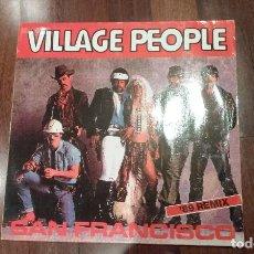 Discos de vinilo: VILLAGE PEOPLE-SAN FRANCISCO '89 REMIX.MAXI. Lote 117250643
