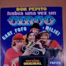 Discos de vinilo: HABIA UNA VEZ UN CIRCO - DON PEPITO . Lote 117255399