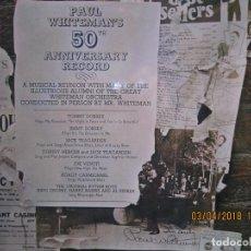 Discos de vinilo: PAUL WHITEMAN´S 50 TH ANNIVERSARY LP - EDICION INGLESA - MFP RECORDS 1967 - MUY NUEVO -. Lote 117285799