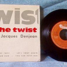 Discos de vinilo: JACQUES DENJEAN - THE TWIST / LET'S TWIST AGAIN / DUM DUM / YOU CAN HAVE HER - AÑO 1962. Lote 117290287