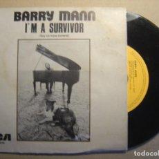 Discos de vinilo: BARRY MANN - I´M A SURVIVOR + DON´T SEEM RIGHT - SINGLE ESPAÑOL 1975 - RCA. Lote 117311131