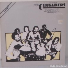 Discos de vinilo: THE CRUSADERS - PUT IT WHERE YOU WANT IT MAXI EDIC. INGLESA ABC - 1977 . Lote 117313059