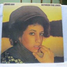 Discos de vinilo: 0262 JANIS IAN - BETWEEN THE LINES - LP 1975. Lote 117315671