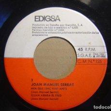 Discos de vinilo: JOAN MANUEL SERRAT - ARA QUE TINC VINT ANYS + QUAN....- EP 1966 - EDIGSA. Lote 117316023