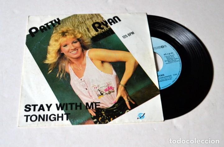 SINGLE : PATTY RYAN . STAY WITH ME- TONIGHT. AÑO 1987 (Música - Discos - Singles Vinilo - Cantautores Extranjeros)