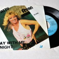 Discos de vinilo: SINGLE : PATTY RYAN . STAY WITH ME- TONIGHT. AÑO 1987. Lote 117322647