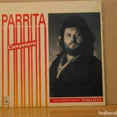 Discos de vinilo: PARRITA - CANASTERO - HORUS 41.006 - 1990. Lote 117326983