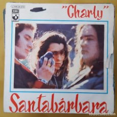 Discos de vinilo: SINGLE - SANTABARBARA - CHARLY / SAN JOSE - HARVEST 1J 006-20.973 -1973. Lote 117328559