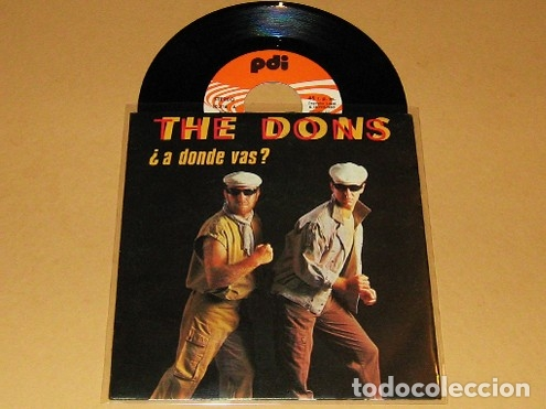 THE DONS - ¿A DONDE VAS? - SINGLE - 1985