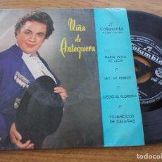 Discos de vinilo: NIÑA DE ANTEQUERA, MARIA ROSA DE LEON, AY, MI PERRO, LLEGÓ EL FLORERO, VILLANCICOS DE CALAÑAS. Lote 117373175