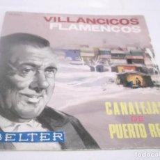 Discos de vinilo: CANALEJAS DE PUERTO REAL (VILLANCICOS FLAMENCOS) GITANA EN ROMA + 3 (EP 1960). Lote 117374015