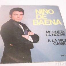 Discos de vinilo: NIÑO DE BAENA - ME GUSTA LA NOCHE / A LA RICA GAMBA - SINGLE ESPAÑOL DE 1974. Lote 117376799