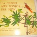 Discos de vinilo: LP LA CANÇÓ MÉS BONICA DEL MÓN. DOBLE CARPETA. SAMÀ 1986 BARCELONA ( PROVAT I BÉ) . Lote 117397651
