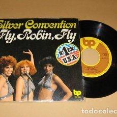 Discos de vinilo: SILVER CONVENTION - FLY, ROBIN, FLY - SINGLE - 1975. Lote 117404511