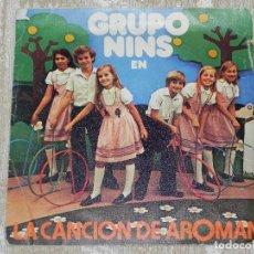 Discos de vinilo: VENDO SINGLE DEL GRUPO NINS (LA CANCIÓN DE AROMAN), AÑO 1980 (MAS INFORMACIÓN EN 2ª FOTO INTERIOR).. Lote 117406399