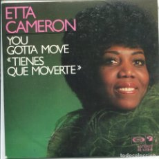 Discos de vinilo: ETTA CAMERON / TIENES QUE MOVERTE / WISH YOU WHERE HERE (SINGLE 1977). Lote 117414799