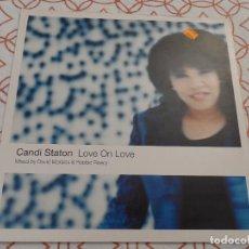 Discos de vinilo: CANDI STATON - LOVE ON LOVE. Lote 117414899