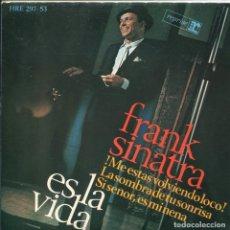 Dischi in vinile: FRANK SINATRA / ES LA VIDA + 3 (EP 1966). Lote 117416051