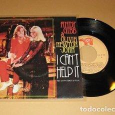 Discos de vinilo: ANDY GIBB AND OLIVIA NEWTON-JOHN - I CAN'T HELP IT - SINGLE - 1980. Lote 117417047