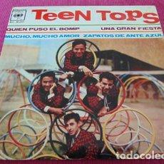 Discos de vinilo: LOS TEEN TOPS – QUIEN PUSO EL BOMP / UNA GRAN FIESTA / MUCHO, MUCHO AMOR / ZAPATOS DE ANTE AZUL -. Lote 117426695