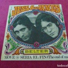 Discos de vinilo: JESS & JAMES - MOVE / SERIA EL FIN(THE END OF ME) - SINGLE. Lote 121378859