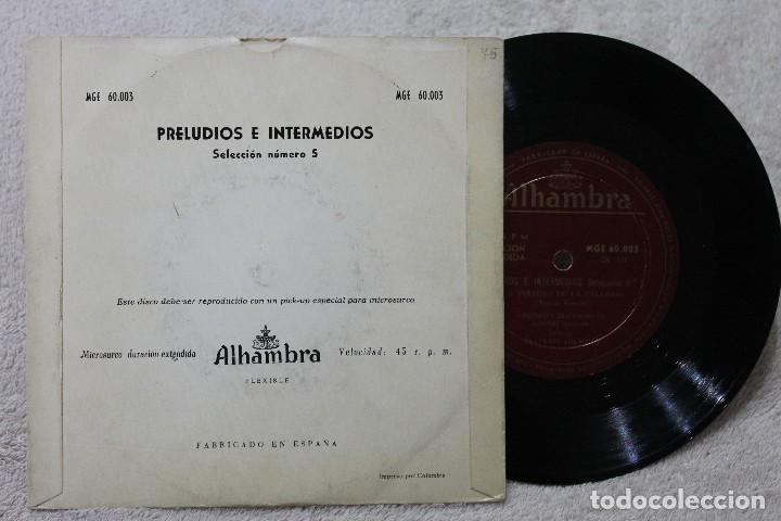 Discos de vinilo: PRELUDIOS INTERMEDIOS SELECCION N.5 ATAULFO ARGENTA LA REVOLTOSA SINGLE VINYL MADE IN SPAIN 1962 - Foto 2 - 117428951