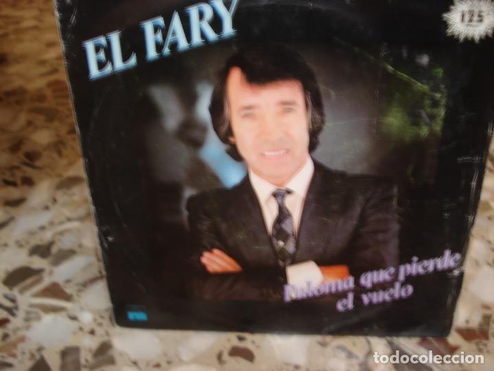 EL FARY PALOMA QUE PIERDE EL VUELO SINGLE (Música - Discos - Singles Vinilo - Flamenco, Canción española y Cuplé)