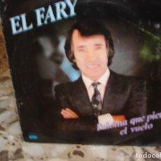 Discos de vinilo: EL FARY PALOMA QUE PIERDE EL VUELO SINGLE. Lote 91980380