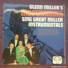 Discos de vinilo: MODERNAIRES – GLEN MILLER'S MODERNAIRES SINGS GREAT MILLER INSTRUMENTALS. Lote 117466155