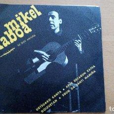 Discos de vinilo: MIKEL LABOA URTSUAKO KANTA + 3 EP GOITZIRI. Lote 117466819