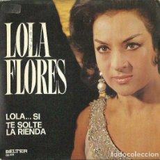 Discos de vinil: LOLA FLORES . SINGLE. SELLO BELTER. EDITADO EN ESPAÑA. AÑO 1974. Lote 117522603