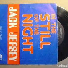 Discos de vinilo: JACK JERSEY - IN THE STILL OF THE NIGHT + MARY - SINGLE 1974 - IMPERIAL. Lote 117538767