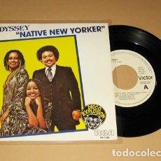 Discos de vinilo: ODYSSEY - NATIVE NEW YORKER - PROMO SINGLE - 1977. Lote 117540267