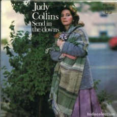 Discos de vinilo: JUDY COLLINS / SEND IN THE CLOWS / HOUSES (SINGLE 1977). Lote 117542999