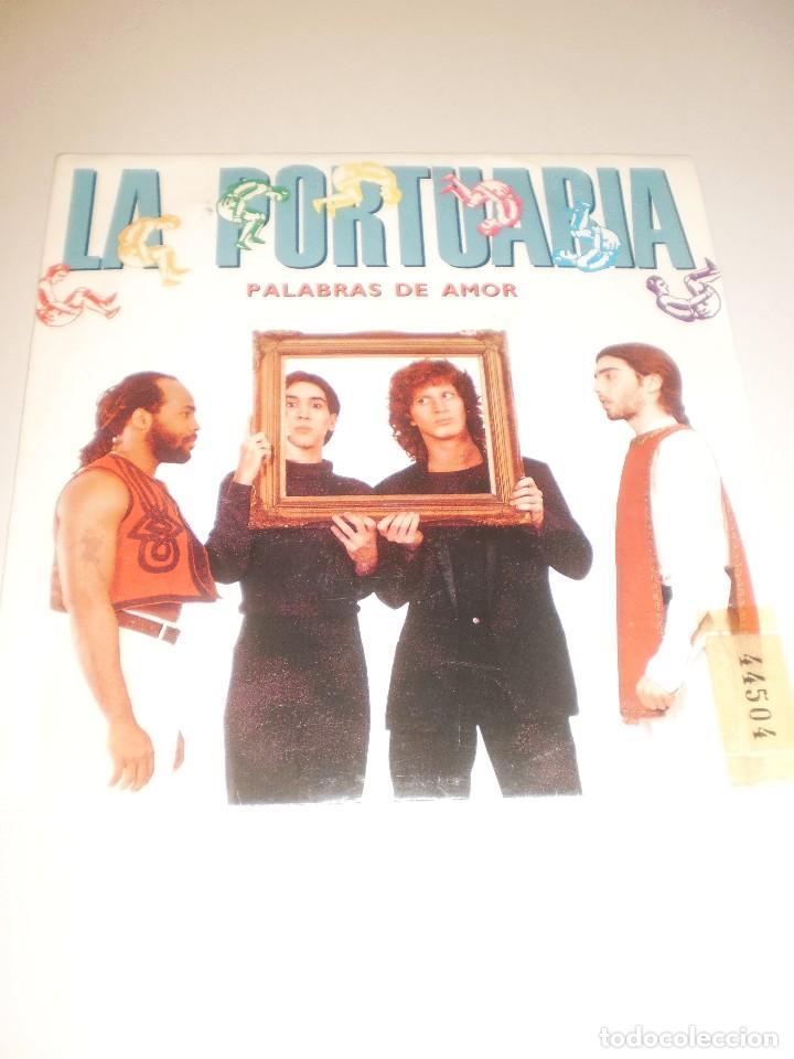 SINGLE LA PORTUARIA. PALABRAS DE AMOR. VIVIENDO EN LA CIUDAD. EMI 1989 SPAIN (PROBADO Y BIEN) (Música - Discos - Singles Vinilo - Grupos Españoles de los 70 y 80)