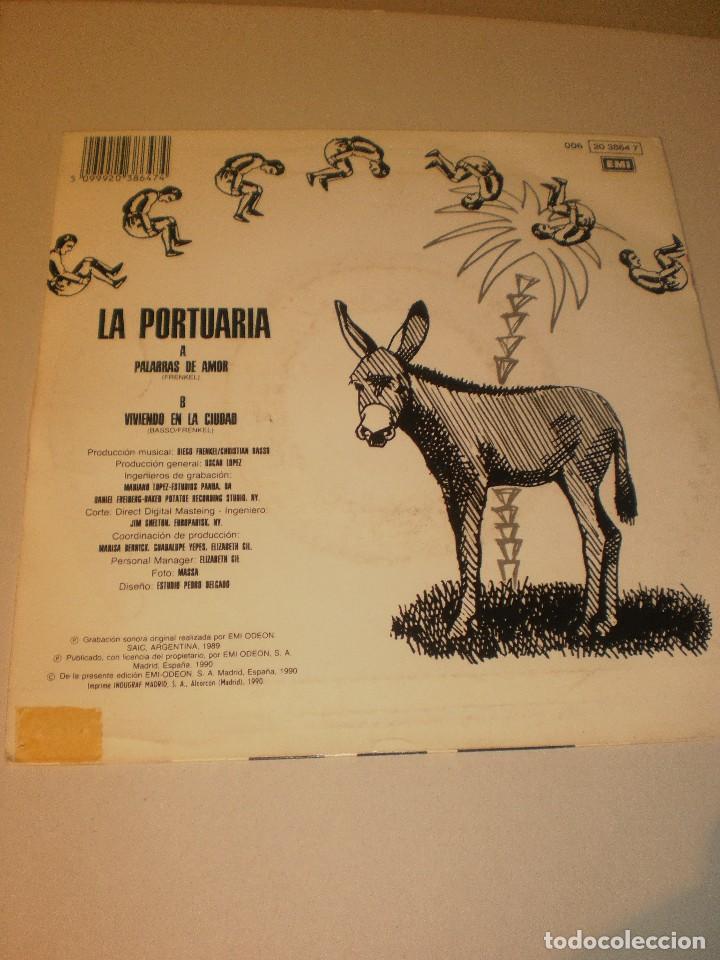 Discos de vinilo: single la portuaria. palabras de amor. viviendo en la ciudad. emi 1989 spain (probado y bien) - Foto 2 - 117548555