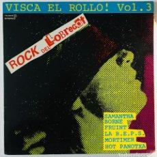 Discos de vinilo: VISCA EL ROLLO! VOL.3 ROCK DEL LLOBREGAT CHAPA1979 BORNE, FRUINT, MORTIMER, HOT PANOTXA, SAMANTH. Lote 117549339