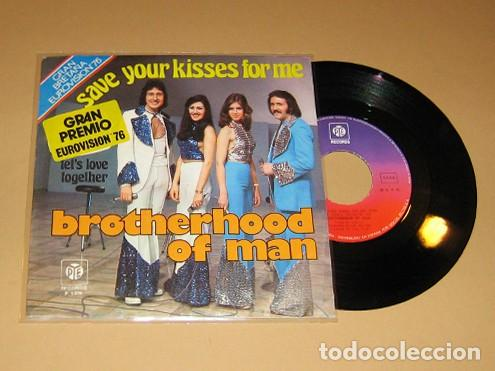 BROTHERHOOD OF MAN - SAVE YOUR KISSES FOR ME - SINGLE - 1976 (Música - Discos de Vinilo - Maxi Singles - Festival de Eurovisión)