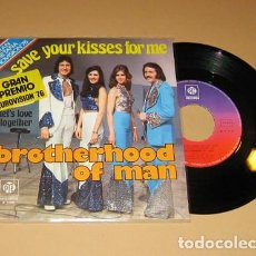 Discos de vinilo: BROTHERHOOD OF MAN - SAVE YOUR KISSES FOR ME - SINGLE - 1976. Lote 117558611