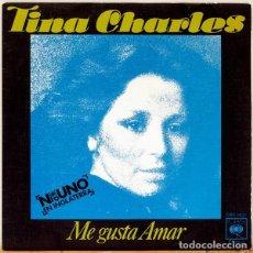 Discos de vinilo: SINGLE TINA CHARLES – ME GUSTA AMAR (ED, ESPAÑA, 1976). Lote 117579975