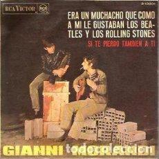 Discos de vinilo: SINGLE GIANNI MORANDI – ERA UN MUCHACHO QUE COMO A MI LE GUSTABAN LOS BEATLES Y LOS ROLLING STONES. Lote 117581087