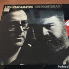 Discos de vinilo: LOS GUACAMAYOS (SIN FRONTERAS) LP 1981 ESPAÑA (VIN-X). Lote 117584799