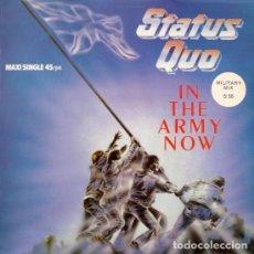 Discos de vinilo: DISCO DE VINILO MAXI STATUS QUO – IN THE ARMY NOW (MILITARY MIX) [ED.: ESPAÑA, 1986]. Lote 117587727