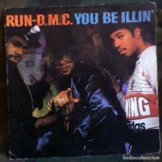 Dischi in vinile: RUN-D.M.C. – YOU BE ILLIN' / HIT IT RUN SPAIN1986 HIP HOP . Lote 117607423