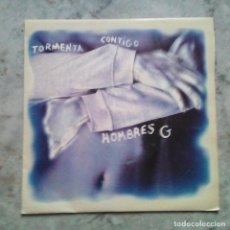 Discos de vinil: HOMBRES G - TORMENTA CONTIGO. SINGLE PROMO 1992. MUY BUEN ESTADO.. Lote 117620331