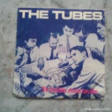 Discos de vinilo: SINGLE DE THE TUBES - PROMO ESPAÑOL.. Lote 117628771